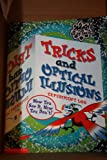 Tricks and Optical Illusions Experiment Log (0439223326) by Sherman, Josepha