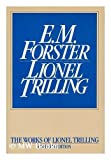 E. M. Forster (The Works of Lionel Trilling)