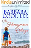 The Honeymoon Cottage (Pajaro Bay Series Book 1)