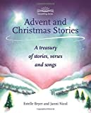 Advent and Christmas Stories: A Treasury of Stories, Verses, and Songs (Storytelling)