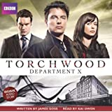 Torchwood: Department X (BBC Audio)by James Goss