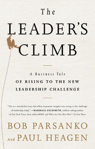 The Leader's Climb: A Business Tale of Rising