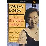 The Invisible Thread ~ Yoshiko Uchida
