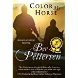 COLOR MY HORSE (Romantic Mystery)by Bev Pettersen