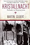 Kristallnacht: Prelude to Destruction (Making History) (0061121355) by Gilbert, Martin