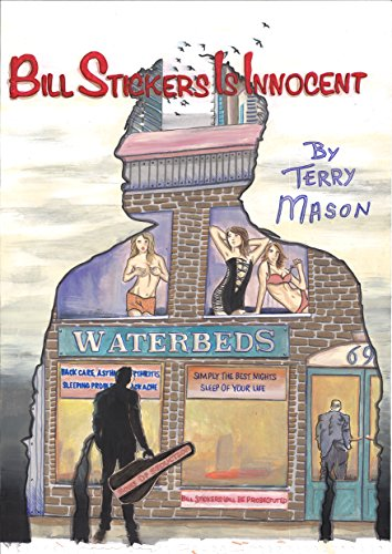 Bill Stickers is Innocent by Terry Mason