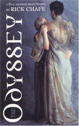 The Odyssey: Adapted from Homer: A Play Adapted from Homer