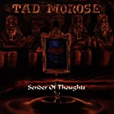 Sender of Thoughts By Tad Morose (2000-07-03)