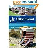 Ostfriesland - Ostfriesische Inseln: Reiseführer mit vielen praktischen Tipps