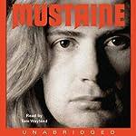 Mustaine: A Heavy Metal Memoir   Dave Mustaine,Joe Layden