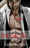 A Touch of Passion