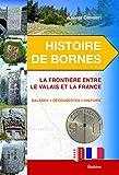 Histoire de bornes : La frontière entre le Valais et la France