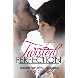 Twisted Perfection ~ Abbi Glines