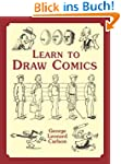 Learn to Draw Comics (Dover Art Instr...