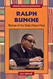 Ralph Bunche: Winner of the Nobel Peace Prize (African-American Biographies (Raintree Paperback))