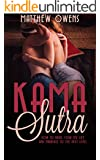 Kama Sutra: How to bring your sex life and marriage to the next level (Sex Positions, Tantric, Techniques, Sex, Sexual, Passion, Romance, Relationships, Marriage, Sex Stories, Erotica)