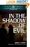 In the Shadow of Evil (Crimson Romance)