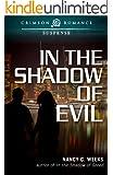 In the Shadow of Evil (Crimson Romance)