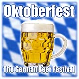 Oktoberfest - The German Beer Festival