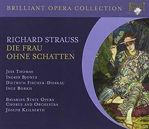 Brilliant Opera Collection: Richard Strauss - Die Frau ohne Schatten