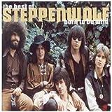 Songtexte von Steppenwolf - Born to Be Wild: The Best of Steppenwolf