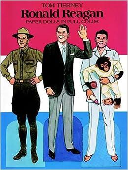 Ronald Reagan Paper Dolls (Dover President Paper Dolls)