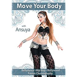 Move Your Body With Ansuya