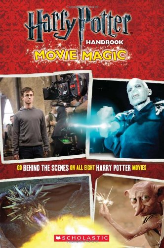 Harry Potter and the Deathly Hallows Part II: Movie Magic (Harry Potter Movie Tie-In)