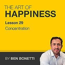 Lesson 29 - Concentration  by Benjamin Bonetti Narrated by Benjamin Bonetti