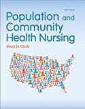 img - for Population and Community Health Nursing (6th Edition) book / textbook / text book