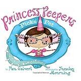 Princess Peepers Picks a Pet ~ Pam Calvert