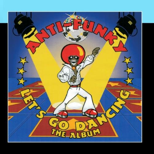 Anti Funky - The Album - Zortam Music