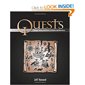 Quests: Design, Theory, and History in Games and Narratives by Jeff Howard