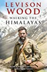 Walking the Himalayas (English Edition)