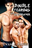 img - for Double Teaming the Stepbrother (A Taboo Romance Menage) book / textbook / text book