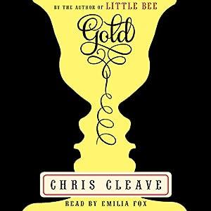Gold: A Novel | [Chris Cleave]