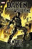 Daken: Dark Wolverine, Vol. 1:  Empire