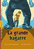 echange, troc Guillaume Guéraud, Olivier Balez - La grande bagarre