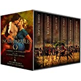The Incomparables: 6 Heroes of Waterloo and the 6 Ladies They Adore (English Edition)
