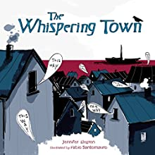 The Whispering Town Audiobook by Jennifer Elvgren Narrated by  Intuitive