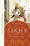 A History of the Sikhs: Volume 2: 1839-2004 (Oxford India Collection)