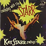Swinging with the Starr: Kay Starr Swings