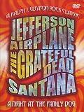 A Night At The Family Dog (A Ralph J. Gleason Rock Classic) - Jefferson Airplane + The Greatful Dead + Santana