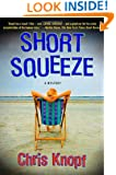 Short Squeeze: A Mystery