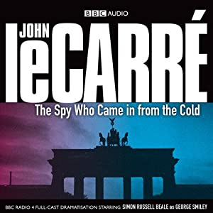 The Spy Who Came in from the Cold (Dramatised) Audiobook