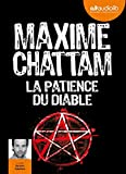 La Patience du diable: Livre audio 2 CD MP3 - 619 Mo + 598 Mo
