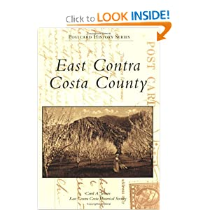 East Contra Costa County (CA) (Postcard History Series) Carol A. Jensen and East Contra Costa Historical Society