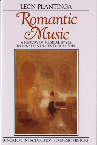 Romantic Music: A History of Musical Style in...