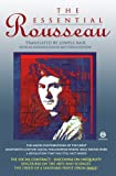 The Essential Rousseau ('The Social Contract'; 'Discourse on Inequality'; 'Discourse on the Arts and Sciences'; 'The Creed of a Savoyard Priest') (0452010314) by Jean-Jacques Rousseau