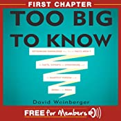 Too Big to Know: First Chapter | [David Weinberger]